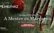 Opera Otthonra: Online Mester és Margarita bemutató