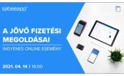 A jövő fizetési megoldásai – A SabeeApp ingyenes online előadása