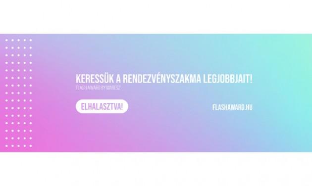 Flash Award by Maresz – Elhalasztva!