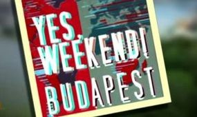 Yes, Weekend! Budapest