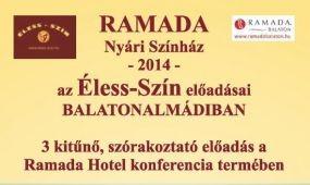 Éless-Szín előadások a Ramada Hotel & Resort Lake Balaton****-ban