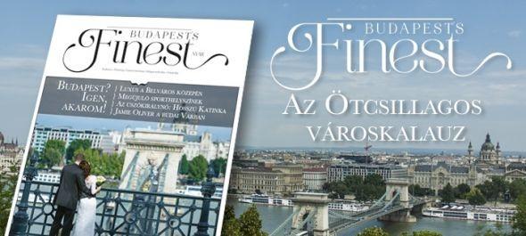 Budapest's Finest, az ötcsillagos városmagazin