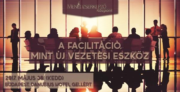 Facilitáció, az új vezetői skill