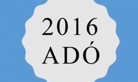 Adó 2016 – ismeri az idei változásokat?