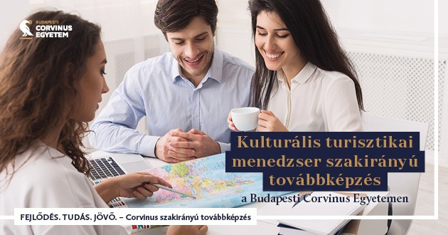 Kulturális turisztikai menedzser képzés a Budapesti Corvinus Egyetemen