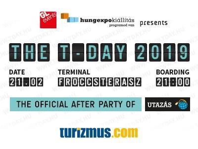"""A HUNGEXPO bemutatja: The T-DAY 2019 """"AzUtazás kiállításhivatalos after partyja"""""""