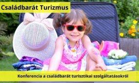 Egy konferencia a család és a turizmus-vendéglátás kapcsolatáról