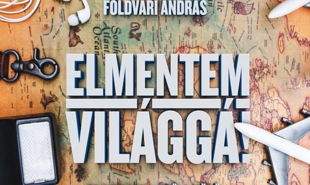 Könyvet írt a magyar férfi, aki a világ összes létező és nem létező országát bejárta