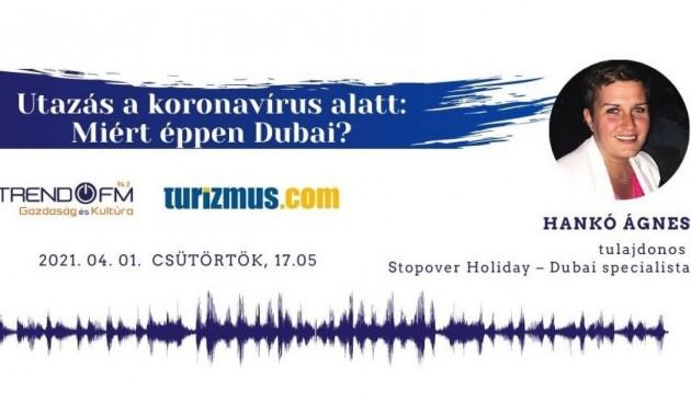 Utazás a koronavírus alatt: miért éppen Dubaj? – podcast