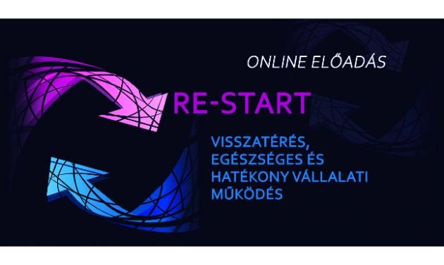 Visszatérés a munkahelyre – RE-START online előadás kedvezménnyel - IDŐPONTVÁLTOZÁS!